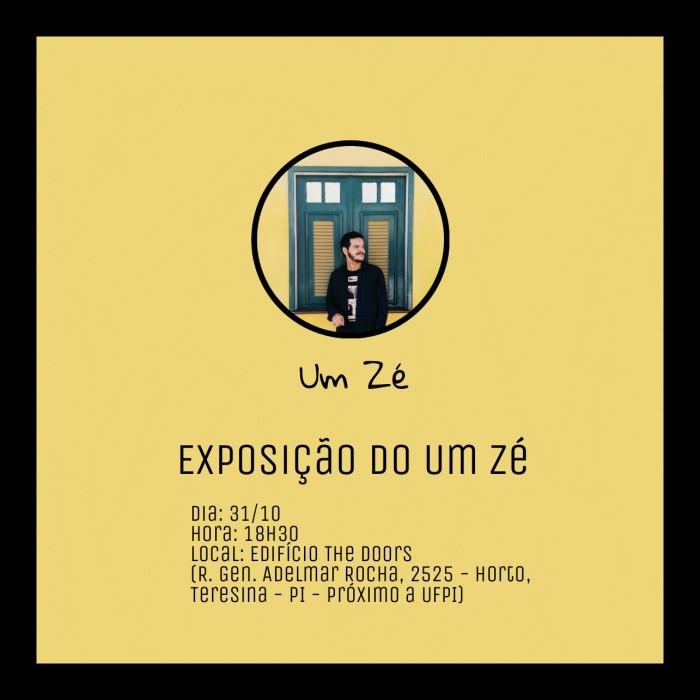 Exposição do Um Zé – Teresina –31/10/2017