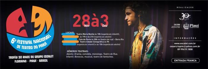 6º Festival Nacional de Teatro do Piauí – 28/11 a03/12/2017