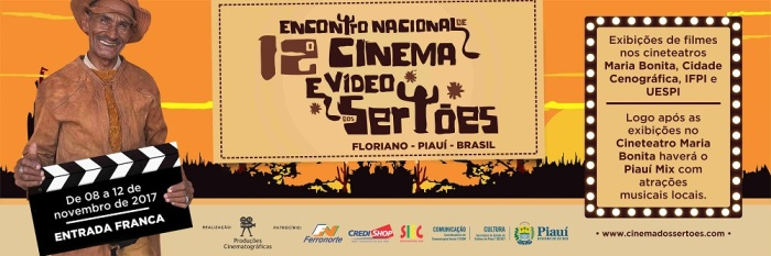 12º Encontro Nacional de Cinema e Vídeo dos Sertões – Programação: Mostras Competitivas –  Floriano – 8 a12/11/2017