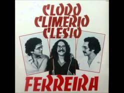 Clodo, Climério e Clésio. Ferreira.